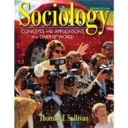 Sociology: Concepts And Applications in a Diverse World