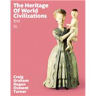 The Heritage of World Civilizations Volume 2 Plus NEW MyHistoryLab for World History -- Access Card Package