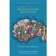 Shahnameh (Classics Deluxe Edition) The Persian Book of Kings (Penguin Classics Deluxe Edition)