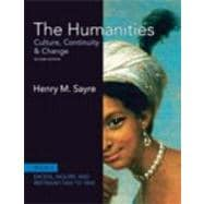 The Humanities Culture, Continuity and Change, Book 4: 1600 to 1800 Plus NEW MyArtsLab with eText -- Access Card Package