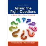 Asking the Right Questions Plus MyWritingLab without Pearson eText -- Access Card Package