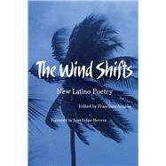 The Wind Shifts: New Latino Poetry 9780816524938R