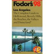 Angeles, '98 : The Complete Guide to Hollywood, Beverly Hills, the Beaches, the Valleys and Disneyland