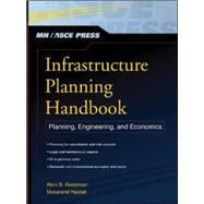 Infrastructure Planning Handbook : Planning, Engineering, and Economics