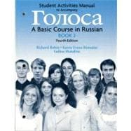 Student Activities Manual for Golosa, Book 2 A Basic Course in Russian