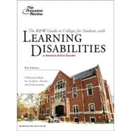 Princeton Review the K&w Guide to Colleges for Students with Learning Disabilities : Or Attention Deficit Disorder