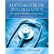 Handbook of Informatics for Nurses and Healthcare Professionals