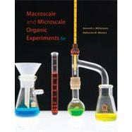 Macroscale and Microscale Organic Experiments, 6th Edition