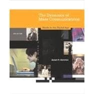 Dynamics of Mass Communication: Media in the Digital Age with Media World CD ROM and PowerWeb
