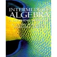 Intermediate Algebra : A Graphing Approach