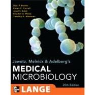 Jawetz, Melnick, &amp; Adelberg's Medical Microbiology, Twenty-Fifth Edition