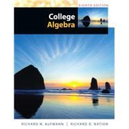 Study Guide with Student Solutions Manual for Aufmann's College Algebra, 8th