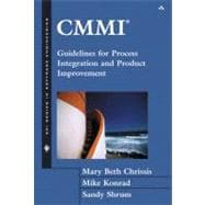 Cmmi: Guidelines for Process Integration and Product Improvement