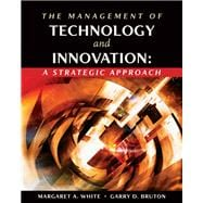 The Management of Technology and Innovation A Strategic Approach (with InfoTrac)