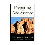 Preparing for Adolescence : How to Survive the Coming Years of Change