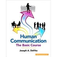 Human Communication The Basic Course Plus NEW MyCommunicationLab with Pearson eText -- Access Card Package