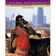Cultural Anthropology With Infotrac: An Applied Perspective