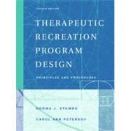 Therapeutic Recreation Program Design : Principles and Procedures