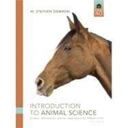 Introduction to Animal Science : Global, Biological, Social, and Industry Perspectives