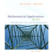 Mathematical Applications for the Management, Life, and Social Sciences, 9th Edition