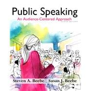 Public Speaking An Audience - Centered Approach Plus NEW MyCommunicationLab with Pearson eText -- Access Card Package