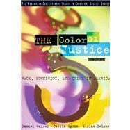 The Color of Justice Race, Ethnicity, and Crime in America