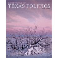 Essentials of Texas Politics