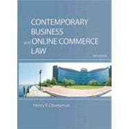 Contemporary Business and Online Commerce Law : Legal, Internet, Ethical, and Global Environments