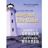 Exploring : Integrated Case Studies