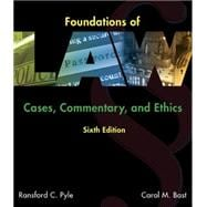Foundations of Law Cases, Commentary and Ethics