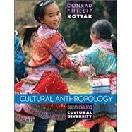 Cultural Anthropology Appreciating Cultural Diversity
