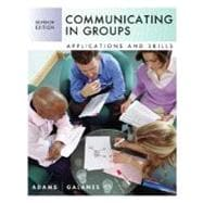 Communicating in Groups : Applications and Skills