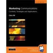 Marketing Communications : Contexts, Strategies, and Applications