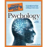 The Complete Idiot's Guide to Psychology, 3rd Edition