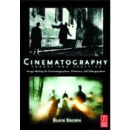 Cinematography : Theory and Practice - Image Making for Cinematographers, Directors and Videographers