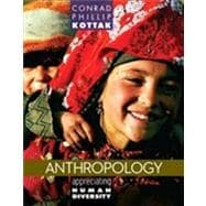Anthropology : The Exploration of Human Diversity