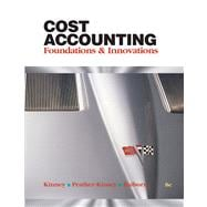 Cost Accounting Foundations & Evolutions