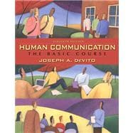 Human Communication: The Basic Course Value Package (includes MyCommunicationLab with E-Book Student Access )