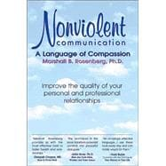 Nonviolent Communication : A Language of Compassion