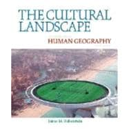 Cultural Landscape, The: An Introduction to Human Geography AP Edition, 10/e