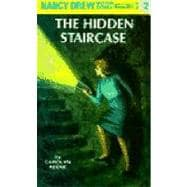 Nancy Drew 02: the Hidden Staircase : The Hidden Staircase