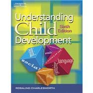 Understanding Child Development: For Adults Who Work with Young Children