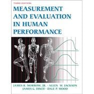 Measurement and Evaluation in Human Performance-3E w/Web Stdy Gde
