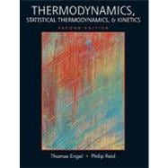 Thermodynamics, Statistical Thermodynamics, &Kinetics