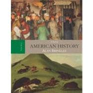 American History : A Survey, with Primary Source Investigator and Powerweb