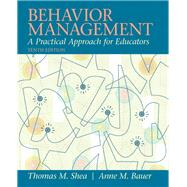 Behavior Management : A Practical Approach for Educators