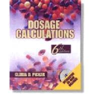 Dosage Calculations, 6E
