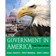 Government in America : People, Politics and Policy, Brief Version with LP. Com Version 2. 0