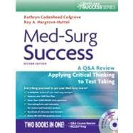 Med-Surg Success: A Q&A Review Applying Critical Thinking to Test Taking (Book with CD-ROM)