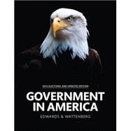 Government in America, 2014 Elections and Updates Edition
